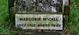 Back from the Grave, Margorie was Saved by Greed,Ireland.