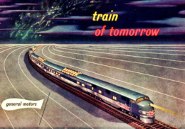 The 1947 Train of The Future.